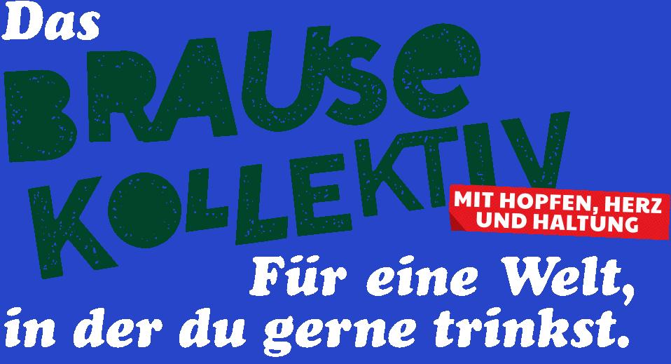 Brause-Kollektiv_Schriftzug+Text_dunkelgruen_600